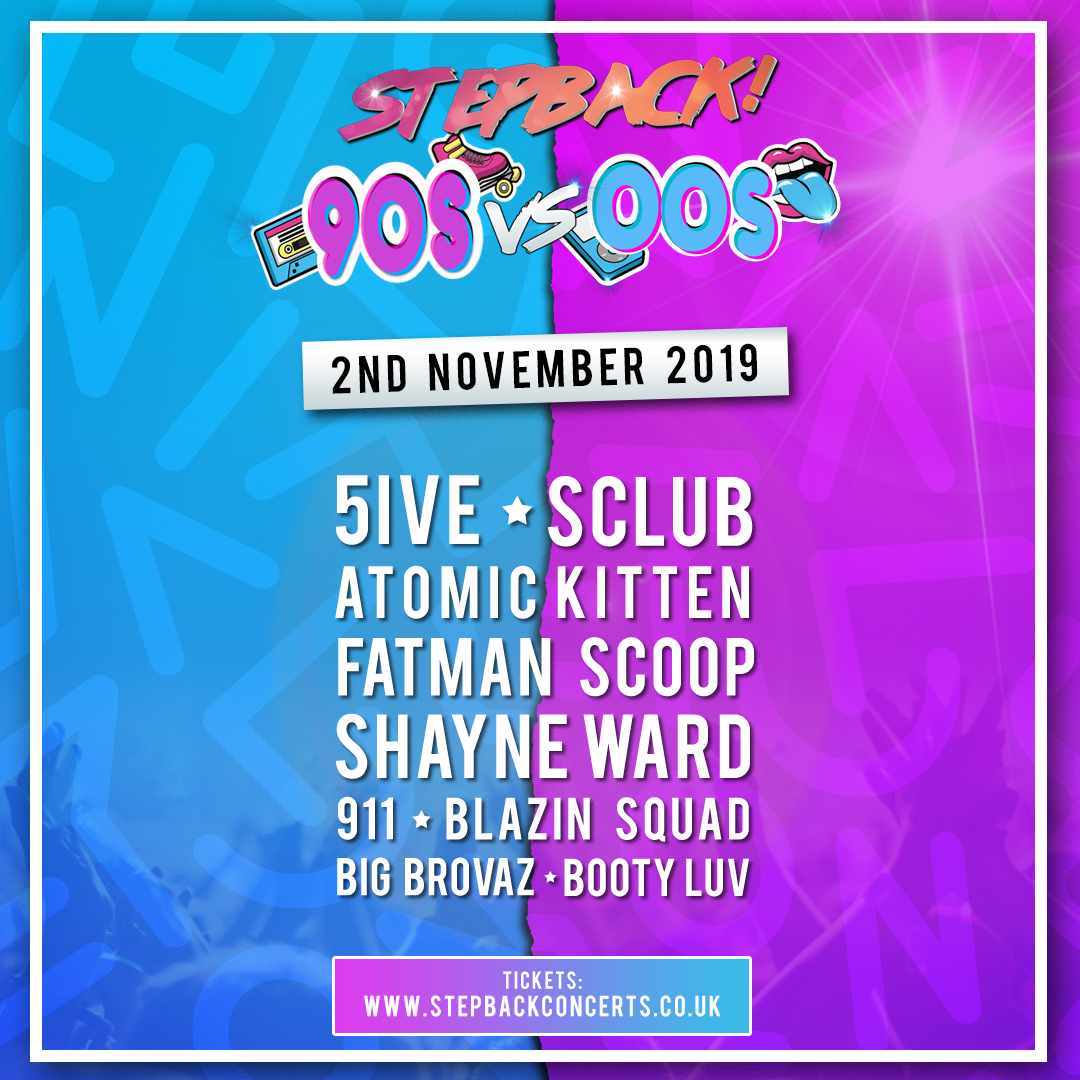 Stepback! 90s VS 00s | Motorpoint Arena Cardiff